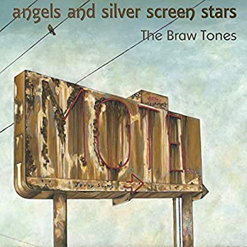 Angels and Silver Screen Stars