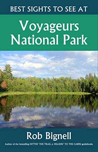 Best Sights to See at Voyageurs National Park