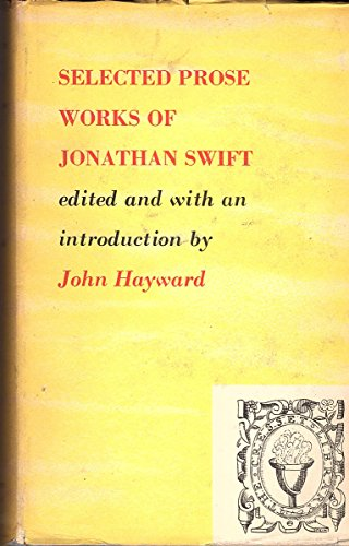 Selected Prose Works of Jonathan Swift