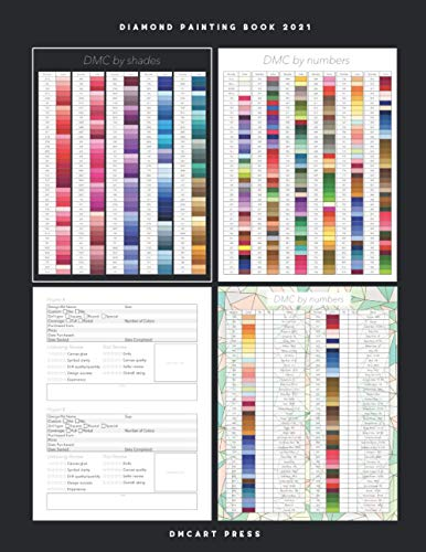 Diamond Painting Book 2021: Diamond Painting Log and DMC Color Chart Book