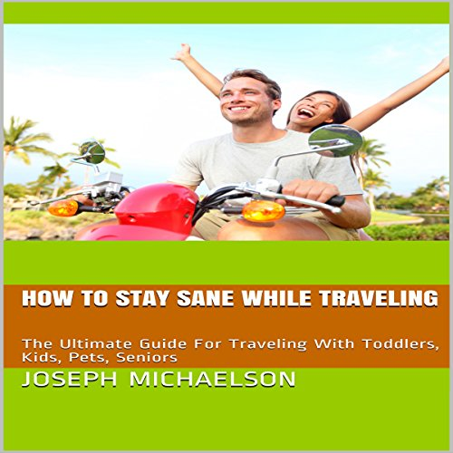 How to Stay Sane While Traveling audiobook cover art