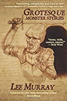 Grotesque: Monster Stories