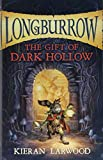 The Gift of Dark Hollow (Longburrow)