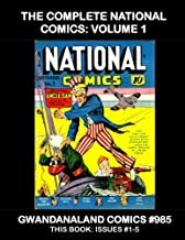The Complete National Comics - Volume 1: Gwandanaland Comics #985 -- This Book: Issues #1-5 --- Starring Uncle Sam,
