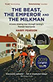 The Beast, the Emperor and the Milkman: A Bone-shaking Tour through Cycling?s Flemish Heartlands - Harry Pearson