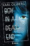 Boy in a Dead End: Jugendbuch, tiefgründiger Thriller ab 14 Jahre
