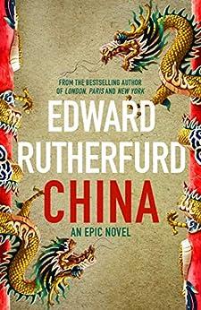 China: An Epic Novel (English Edition) par [Edward Rutherfurd]