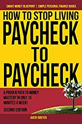 Get HOW TO STOP LIVING PAYCHECK TO PAYCHECK (AFFILIATE)