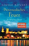 Provenzalisches Feuer: Ein Fall für Pierre Durand (Die Pierre-Durand-Krimis, Band 4)
