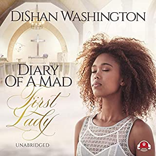 Diary of a Mad First Lady audiobook cover art