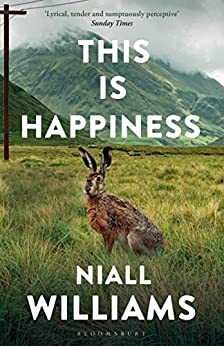 This Is Happiness by [Niall Williams]