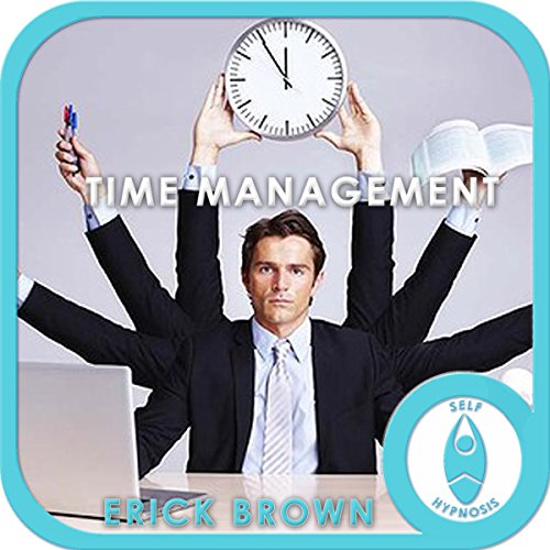 Time Management Hypnosis & Meditation cover art