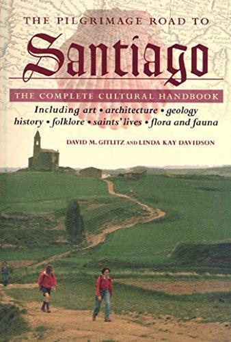 The Pilgrimage Road to Santiago:...