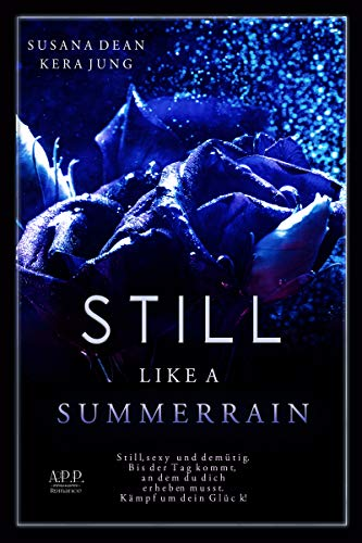 Still like a Summerrain (Hurricane- Series 2)