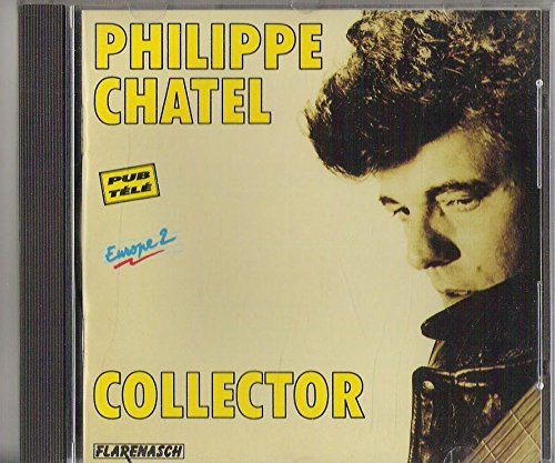 Collector-Philippe Chatel