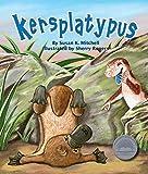 Kersplatypus (Arbordale Collection)