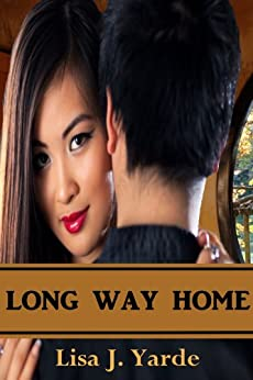 Long Way Home - A Novella by [Lisa J. Yarde]
