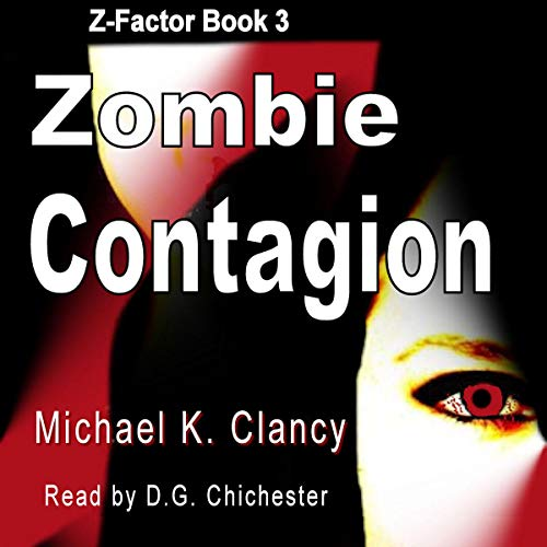 Zombie Contagion Audiobook By Michael K. Clancy cover art