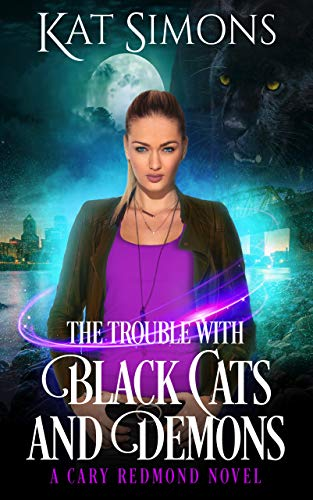The Trouble with Black Cats and Demons: A Cary Redmond Novel (English Edition)