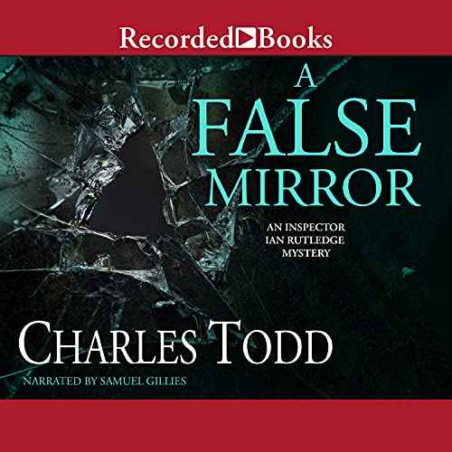 A False Mirror Audiobook By Charles Todd cover art