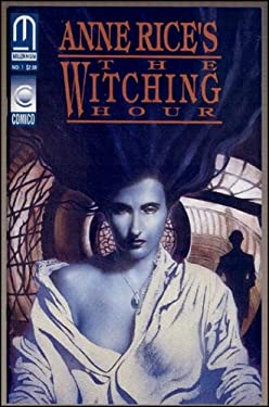 Anne Rice's The Witching Hour (No. 1)