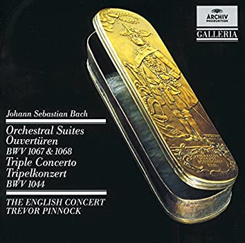 Bach: Orchestral Suites (Overtures) BWV 1067 & 1068 / Triple Concerto