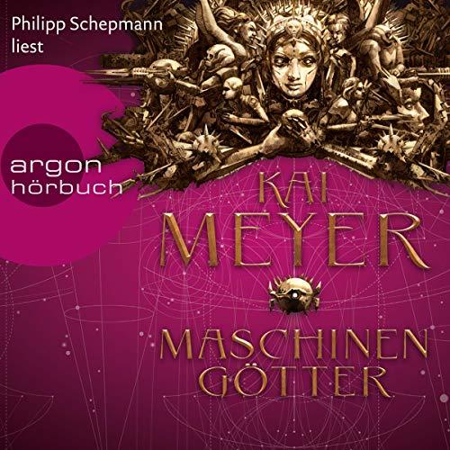Maschinengötter     Die Krone der Sterne 3              Autor:                                                                                                                                 Kai Meyer                               Sprecher:                                                                                                                                 Philipp Schepmann                      Spieldauer: 9 Std. und 54 Min.     24 Bewertungen     Gesamt 4,4