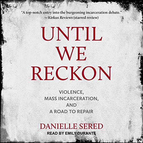 Until We Reckon audiobook cover art