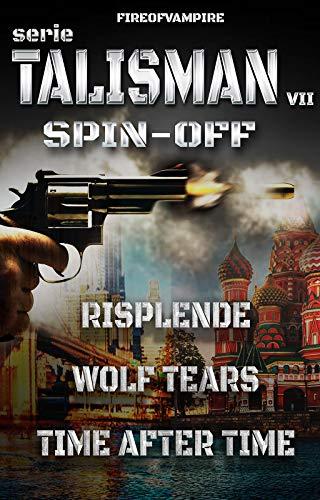 Talisman Spin Off, Racconti Brevi (Serie Talisman Vol. 7)