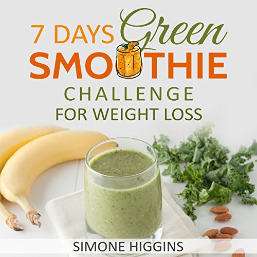 7 Days Green Smoothie Challenge for Weight Loss cover art