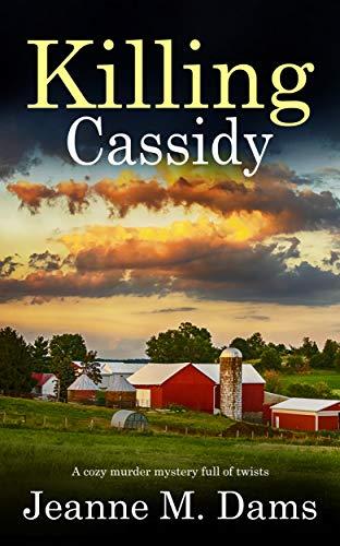 KILLING CASSIDY a cozy murder mystery full of twists (Dorothy Martin Mystery Book 6)