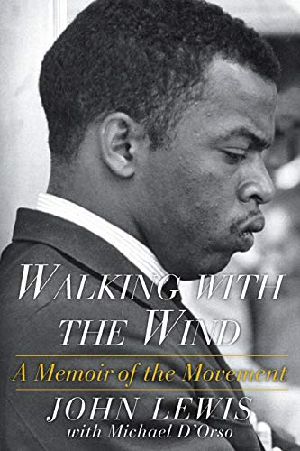 Compare Textbook Prices for Walking with the Wind: A Memoir of the Movement Reissue Edition ISBN 9781476797717 by Lewis, John