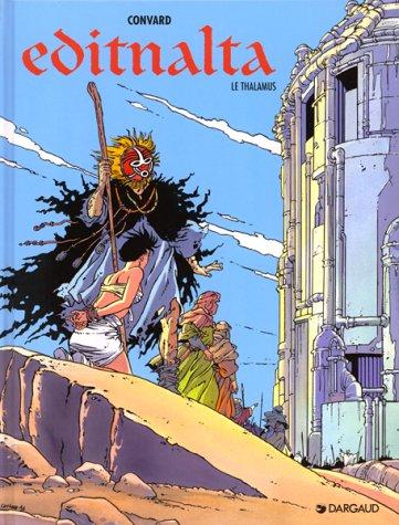 Editnalta, tome 2 : Le Thalamus
