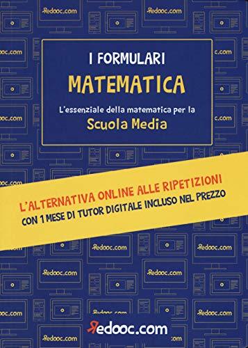 Matematica. L'essenziale della matematica per la Scuola media. Con espansione online