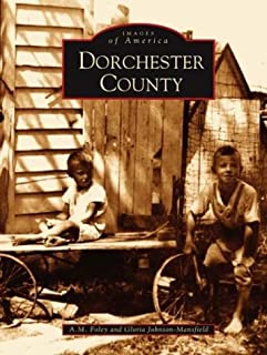 Dorchester County (MD) (Images of America)