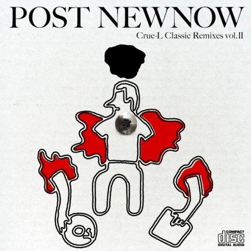 Post Newnow Crue-L Classic Remixes Vol.2 Compiled by KENJI TAKIMIの詳細を見る
