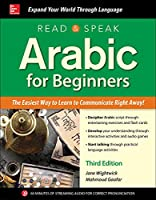 Read & Speak Arabic for Beginners: The Easiest Way to Learn to Communicate Right Away!