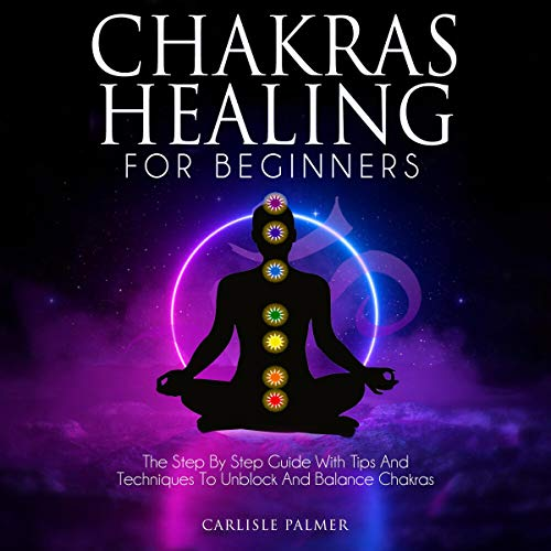 Chakras Healing for Beginners cover art