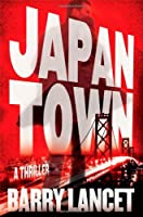 Japantown: A Thriller (1) (A Jim Brodie Thriller)