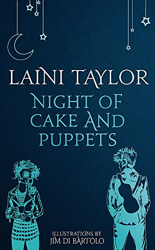 Night of Cake and Puppets: The Standalone Daughter of Smoke and Bone Graphic Novella (Daughter of Smoke and Bone Trilogy, Band 4)