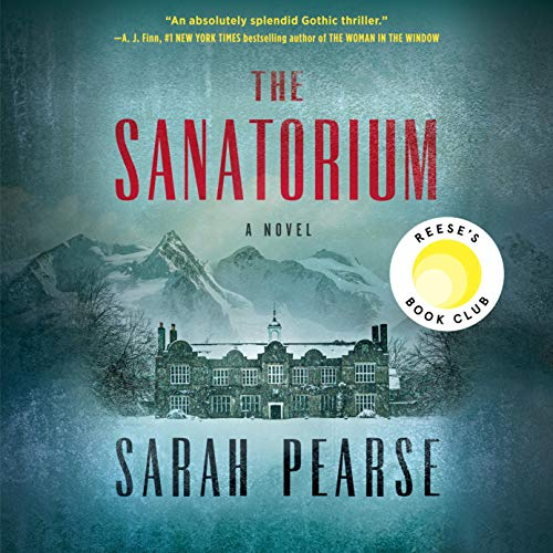 The Sanatorium: A Novel