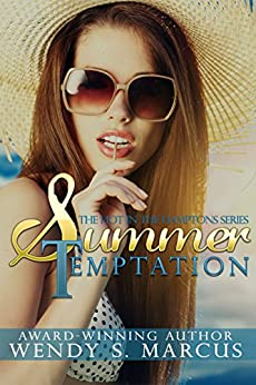 Summer Temptation (Hot in the Hamptons Book 2) by [Wendy S. Marcus]