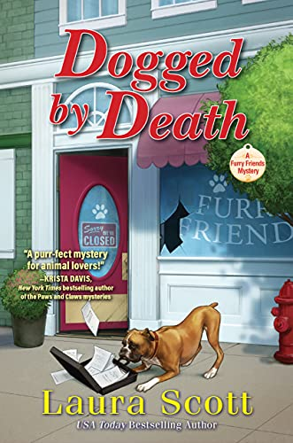 Dogged by Death: A Furry Friends Mystery by [Laura Scott]