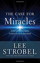 Best the case for miracles lee strobel Reviews