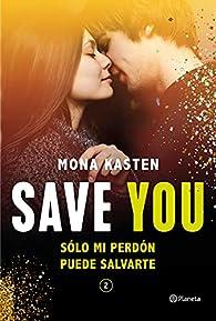 Save You par Mona Kasten