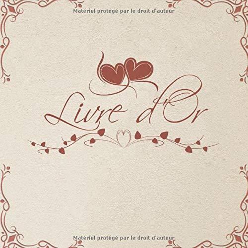 Livre d'Or: Livre d'or mariages, pacs, retraites, anniversaires, noces, baby shower... | décorations cœur rouge | 100 pages à remplir | 8,25