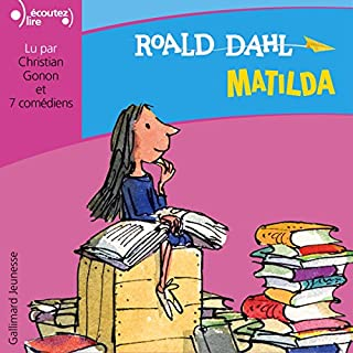 Matilda [French Version]                   Auteur(s):                                                                                                                                 Roald Dahl                               Narrateur(s):                                                                                                                                 Christian Gonon                      Durée: 3 h et 19 min     Pas de évaluations     Au global 0,0