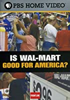 Is Wal-Mart Good for America [DVD] [Import]