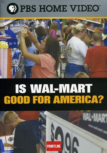 Frontline: Is Wal-Mart Good for Max 63% All items in the store OFF America?