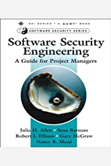 Software Security Engineering: A Guide for Project Managers (SEI Series in Software Engineering) Kindle Edition